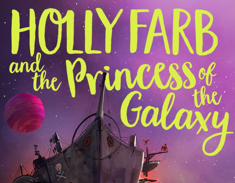 Holly Farb and the Princess of the Galaxy cover